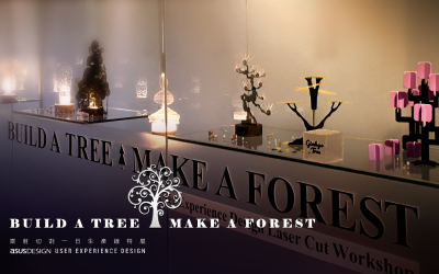 BUILD A TREE • MAKE A FOREST – 雷切工作坊