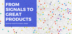 Header image with text From Signals to Great Products